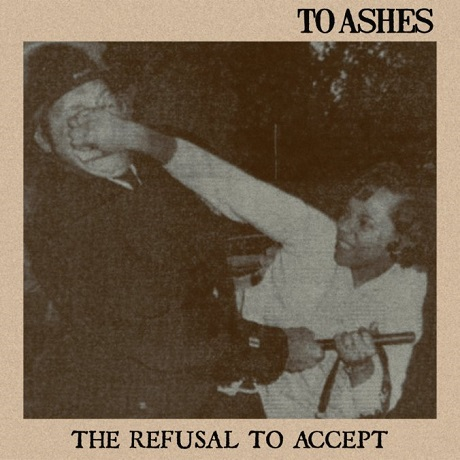 To Ashes The Refusal To Accept
