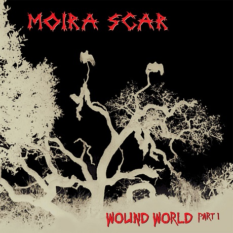 moira scar wound world part 1 oakland dark punk 2018