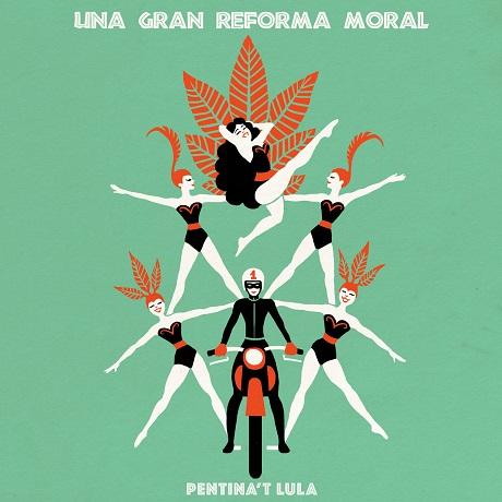 pentina't lula una gran reforma moral spanish riot grrrl 2018