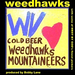 weedhawks cold beer weedhawks and mountaineers virginia country punk 2018