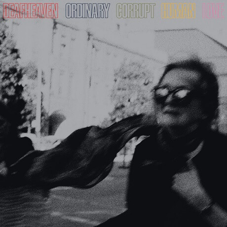 deafheaven ordinary corrupt human love