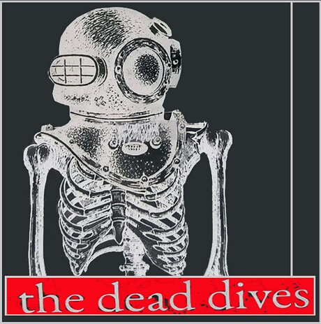 the dead dives the whole worlds a dead dive portland garage rock