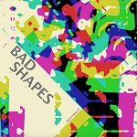 bad shapes rough edges ep