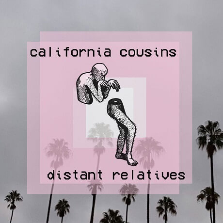 california cousins distant relatives maryland indie rock 2018