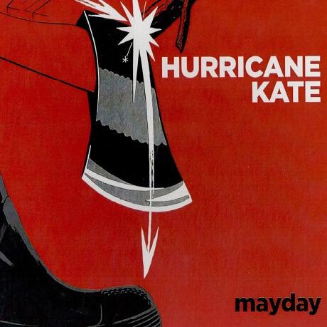 hurricane kate mayday san diego surf rock