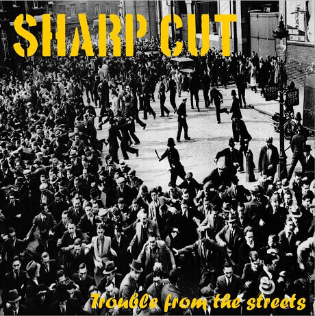 sharp cut trouble from the streets german street punk