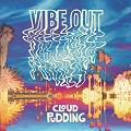 vibe out cloud pudding