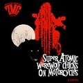 zombie met girl super atomic werewolf chicks on motorcycles