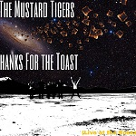 the mustard tigers thanks for the toast