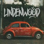 lindenwood die with me