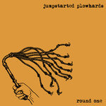 jumpstarted plowhards round one