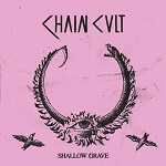 chain clut shallow grave