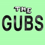 the gubs self titled