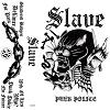 slave punk police