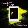 shadow creeps odd future catalog