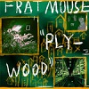 frat mouse plywood